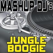 Jungle Boogie (Remix Tools For Mash-Ups) Songs