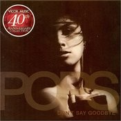 Pops Don't Say Goodbye (Vicor 40th Anniv Coll) Songs
