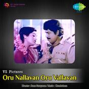 Oru Nallavan Oru Vallavan Songs