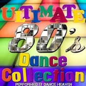 The Ultimate 80's Dance Collection Songs