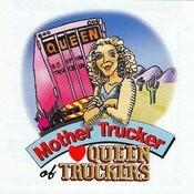 Queen Of Truckers Songs