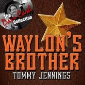 Waylon's Brother - [The Dave Cash Collection] Songs
