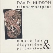 Rainbow Serpent: Music For Didgeridoo And Percussion Songs