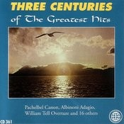 Three Centuries Of The Greatest Hits Songs