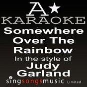 Judy Garland - Somewhere Over The Rainbow (Karaoke Audio Version) Songs
