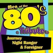 Men Of The 80s: A Tribute To Journey, Night Ranger And Foreigner Songs