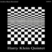 Harry Klein Quintet Songs