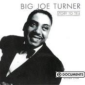 Big Joe Turner Songs
