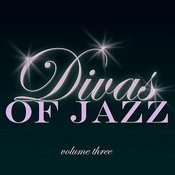 Divas Of Jazz, Vol. 3 Songs