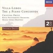 Villa-Lobos: The Five Piano Concertos Songs