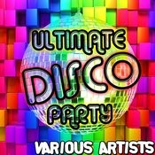 Ultimate Disco Party Songs