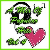 A Mix Of Popular Hits Vol 4 Songs