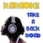Take A Back Road (Karaoke) Songs