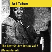 The Best Of Art Tatum Vol 7 (Remastered) Songs