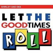 Let The Good Times Roll Songs