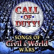 Call Of Duty - Songs Of Civil & World Wars Songs