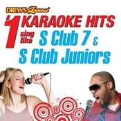 Drew's Famous #1 Karaoke Hits: Sing Like S Club 7 & S Club Juniors Songs