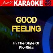 Good Feeling (In The Style Of Flo Rida) [Karaoke Version] Songs