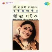 Ki Ragini Bajale - Tagore Songs By Geeta Ghatak  Songs