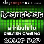 Heartbeat (Tribute To Childish Gambino) Song