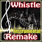 Whistle (Flo Rida Instrumental Tribute) Song