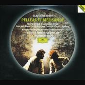 Debussy: Pelléas et Mélisande (2 CDs) Songs