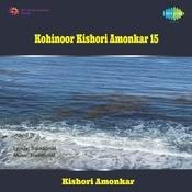 Kohinoor Vol 15 - Kishori Amonkar Songs