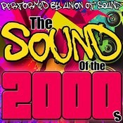The Sound Of The 2000s Songs