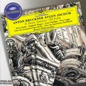 Bruckner: Te Deum; Motetten; 150. Psalm Songs