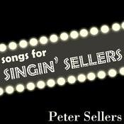 Songs For Singin' Sellers Songs