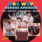 Doo - Wop Across America, Ohio, Michigan, Pennsylvania, Indiana Songs