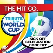A Tribute To The World Cup Kick-Off Celebration Concert Songs