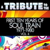 A Tribute To The First Ten Years Of Soul Train 1971-1980, Vol. 4 Songs