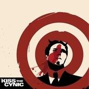 Kiss The Cynic Songs