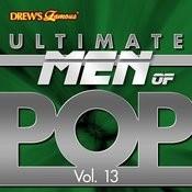 Ultimate Men Of Pop, Vol. 13 Songs