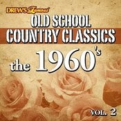 Old School Country Classics: The 1960's, Vol. 2 Songs