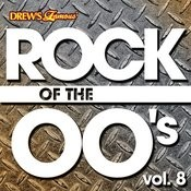 Rock Of The 00's, Vol. 8 Songs