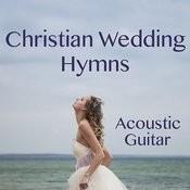 Christian Wedding Hymns On Acoustic Guitar Songs