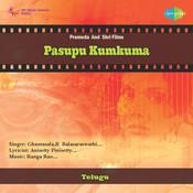 Pasupu Kumkuma Songs