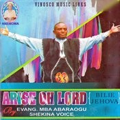 Arise Oh Lord (Bilie Jehova) Songs