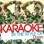 Karaoke (In The Style Of Doves) Songs