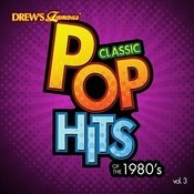 Classic Pop Hits: The 1980's, Vol. 3 Songs