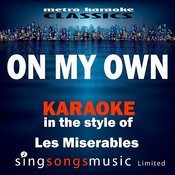 On My Own (In The Style Of Les Miserables) [Karaoke Version] - Single Songs