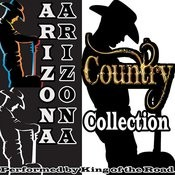 Arizona Arizona: Country Collection Songs