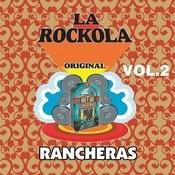 La Rockola Rancheras, Vol. 2 Songs