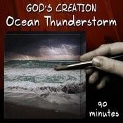 Ocean Thunderstorm (90 Minutes) Songs
