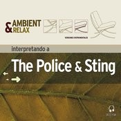 Ambient & Relax: Sting & The Police Songs