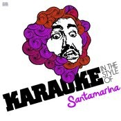 Karaoke - In The Style Of Santamarina - Single Songs
