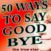 50 Ways To Say Goodbye (Originally Performed By Train)[Karaoke Version] Song