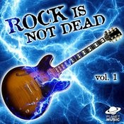 Rock Is Not Dead, Vol. 1 Songs